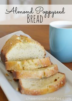 Almond Poppyseed Bread Note: just use butter folks, stop eating that toxic margarine crap! If you are going to eat it, at least enjoy it ;)
