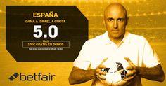 el forero jrvm y todos los bonos de deportes: betfair supercuota España gana Israel 9 octubre