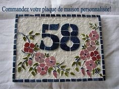 Your mosaic House plaque. I make it for you on earthenware tile. Choose the color and decor. Mosaic Tray, Mosaic Glass, Mosaic Tiles, House Number Plates, House Numbers, Mosaic Art Projects, Mosaic Crafts, Free Mosaic Patterns, Mosaic Designs