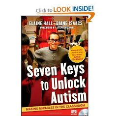 This groundbreaking book outlines seven integrated keys for educators and parents to make meaningful connections with children on the autism spectrum.