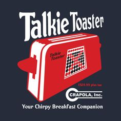 Check out this awesome 'Red Dwarf Talkie Toaster Breakfast Companion' T-shirt design on Blade Runner, Star Trek, Offensive Words, Sci Fi Comedy, Red Dwarf, Classic Quotes, Bbc Tv Series, Bros, Talk To Me