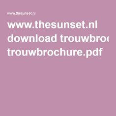 www.thesunset.nl download trouwbrochure.pdf