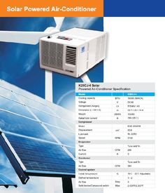 A Solar powered air conditioner with cooling capacity 16000 BTU with adjustable temperature, defrosting, airflow till step A complete solution to take care of your cooling demands. Solar Powered Air Conditioner, Products, Gadget