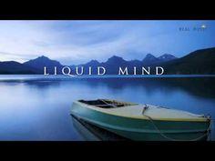 Liquid Mind - YouTube