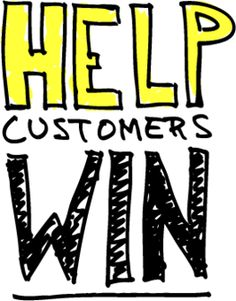 Help Customers Win