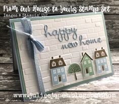 card making ideas cardmaking inspiration Julie Kettlewell - Stampin Up UK Independent Demonstrator - Order products From Our House to Yours Stamp Set Tarjetas Stampin Up, Stampin Up Karten, New Home Cards, House Of Cards, Housewarming Card, Happy New Home, Stamping Up Cards, Fabric Stamping, Marianne Design