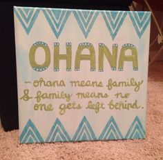 Ohana means family and family means no one gets left behind canvas quote Would be nice for SAI Canvas Wall Art Quotes, Canvas Art, Canvas Ideas, Disney Canvas Quotes, Painted Canvas, Big Little Gifts, Little Presents, Diy And Crafts, Arts And Crafts