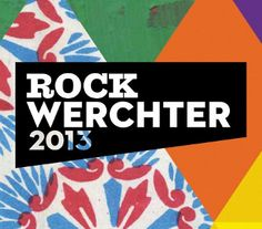 2013 Rock Werchter | Jul 4 - Jul 7 | Belgium | View the #lineup here! #music #festival