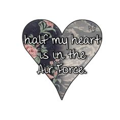 Quotes about Air force love quotes) Military Quotes, Military Mom, Military Girlfriend, Military Letters, Air Force Love, Us Air Force, Air Force Quotes, Air Force Girlfriend, Military Relationships