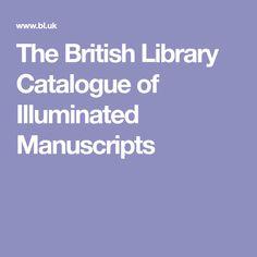 The British Library Catalogue of Illuminated Manuscripts