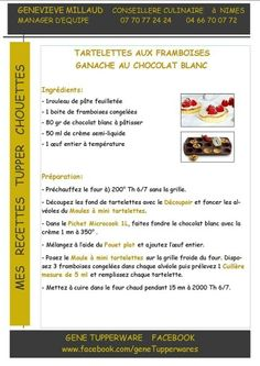 Tupperware - Tartelettes aux framboises et ganache au chocolat blanc Tupperware Pressure Cooker, Tupperware Recipes, Biscuits, Fruit, Cooking, Sweet, Micro Vap, French Recipes, French Nails