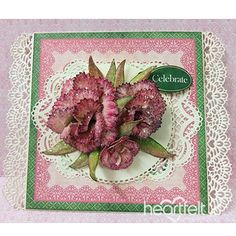 Heartfelt Creations - Lacework Bouquet Project