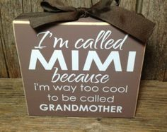 I'm called MIMI because I am way too cool for grandmother gift mothers day family home wood block set