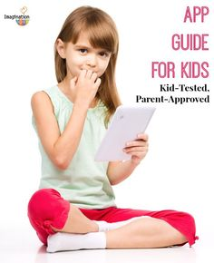 Kid-Tested, Parent-Approved App Guide for Kids