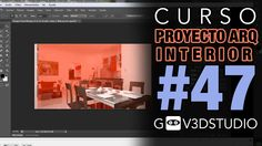 3ds max Proyecto Arquitectura Interior -47- Edicion Photoshop Render Final