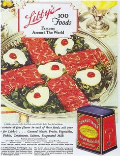 "Libby's Corned Beef, 1930 on Flickr. Click image for 676 x 880 size. https://www.flickr.com/photos/gatochy/2401572885/in/set-72157594350943277/ Scanned from Taschen's ""All-American Ads of the 30s"" ."