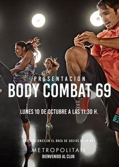 El próximo lunes,  10 de octubre a las 11:30 h., presentaremos Body Combat 69 en Metropolitan Aqua. ¿Te lo vas a perder? Inscripciones en el Área de Socios de la web.