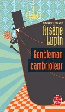 J'ai lu & J'adore: Arsène Lupin, de Maurice Leblanc