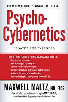 Recommended by Leo ~ ~ ~ Psycho-Cybernetics: Updated and Expanded by Maxwell Maltz
