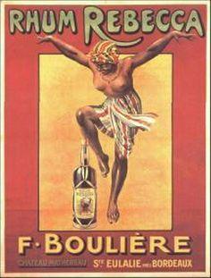 Rhum Rebecca F. Vintage Advertisements, Vintage Ads, Vintage Posters, Retro Ads, Poster Ads, Advertising Poster, Poster Prints, Bordeaux, Miniatures