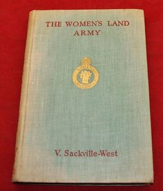 Vintage WW2 WOMEN S LAND ARMY War Ministry Book by Sackville-West 1944 1st Ed