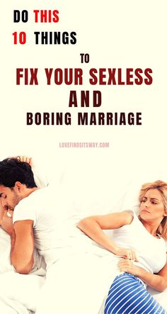How to spice up sexless marriage