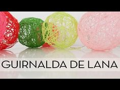 Guirnalda de lana con luces. Tutorial paso a paso - YouTube