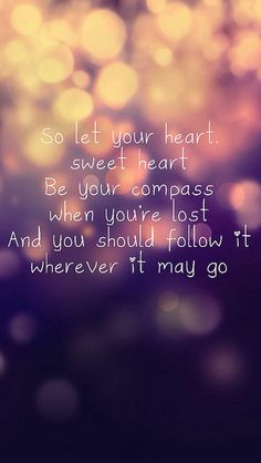 Compass - Lady Antebellum lyrics FREAKING LOVE THIS SONG