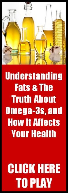 Understanding Fats & The Truth About Omega-3s, the roles of Fats, and Omega-3s, and what it means to your health.  Enjoy!