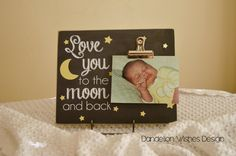Stars and Moon Photo Clip Board Frame: Love You to The Moon and Back
