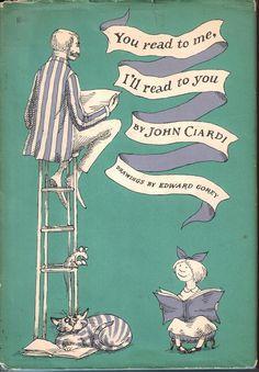 - john ciardi ~ illustrated by edward gorey