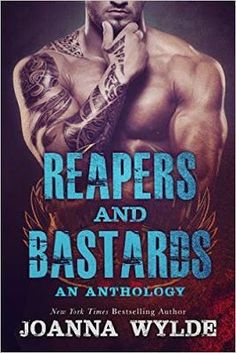 Reapers and Bastards - Joanna Wylde