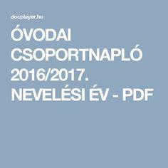 ÓVODAI CSOPORTNAPLÓ 2016/2017. NEVELÉSI ÉV - PDF
