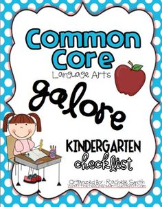 This Common Core State Standards checklist is for Kindergarten ELA {English Language Arts}.  It's a great way to organize the Common Core and to ma...