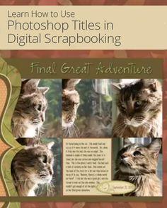 Photoshop Titles in Digital Scrapbooking