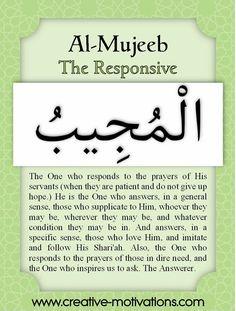 Names of Allah Al-Mujeeb Allah In Arabic, Allah Islam, Islam Quran, Beautiful Names Of Allah, Beautiful Islamic Quotes, Islamic Inspirational Quotes, Islamic Qoutes, Islamic Dua, Allah Quotes