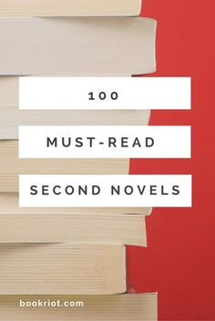 100 Must-Read Second Novels