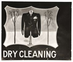 DRY CLEANING, 1936, Walker Evans (American, 1903-1975), Gelatin silver print of sign near Baton Rouge
