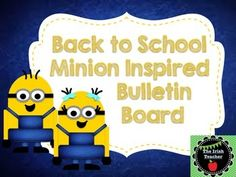 """Fun and unique minion inspired back to school bulletin board. Includes the phrase: """"There's a MINION reasons to love____"""" for grades Kinder through 5th. If you would like another grade or something else (like your name or room number), please email me and I would be happy to do that."""