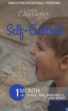 Tips, Tools, and Resources for Teaching Self-Control | Family Character Focus, Make Room for Greatness | inspiration, idea, life, printable, classroom