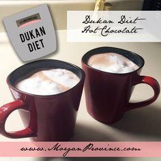 Dukan Diet Hot Chocolate | Morgan Province