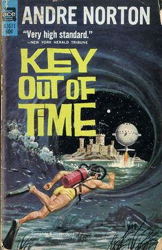 """scificovers: """"Ace Key Out of Time by Andre Norton, Cover art by Ed Valigursky for this 1964 edition. Book Cover Art, Comic Book Covers, Book Art, Science Fiction Books, Pulp Fiction, Lois Mcmaster Bujold, Andre Norton, Classic Sci Fi Books, Ace Books"""