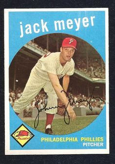 1959 Topps Baseball JACK MEYER  Phillies  # 269   Near Mint #PhiladelphiaPhillies