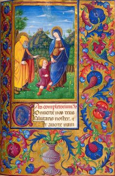 + The Holy Family, Year B, December 31, 2017 + Beati omnes qui timent Dominum, qui ambulant in viis eius.  image: Holy Family, Book of Hours, Italy, probably Milan, MS M.454 fol. 217r, 190 x 130 mm, ca. 1470, The Morgan Library & Museum