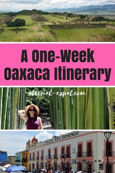 A 1 week Oaxaca itinerary - What to do in Oaxaca for seven days!