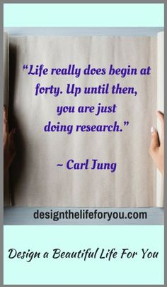 Design a Beautiful Life For You - Life at Forty