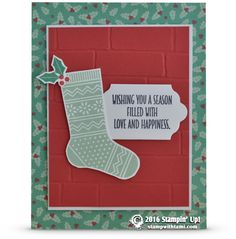 CARD: Love and Happiness Christmas Stocking Card | Stampin Up Demonstrator - Tami White - Stamp With Tami Crafting and Card-Making Stampin Up blog