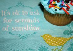 ask for sunshine