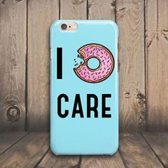 I Dont Care Donut Hard Case Cover for iPhone 4 4s 5 5s 5c SE 6 6s plus iPod #Cover #Shockproof #Skin #Slim #Protector #Protective #Luxury #Phone #case #cover #Cheap #Best #Accessories #plus #Cell #Mobile #Hard #Pattern #Rubber #Custom #Ultra #Thin #silicone #plastic #laptop #macbook #Cracked #Classic #Granite #Retro #Grain #Illusion #Effect #Vintage #marble