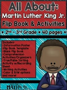 Fun flip book and activities for students in grades 2 and 3 to learn all about Martin Luther King Jr.